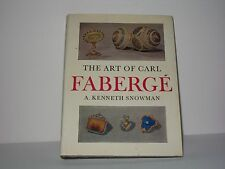 The art of Carl Fabergé A. Kenneth Snowman Hardcover