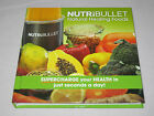 NUTRIBULLET NATURAL HEALING FOODS BOOK NUTRI BULLET FREE SHIPPING! NEW FROM BOX!