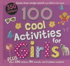 100 Cool Activities: 100 Cool Activities for Girls by Parragon and Kirsty...