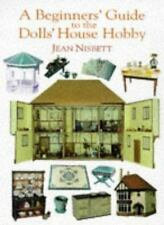 A Beginners' Guide to The Dolls' House Hobby-ExLibrary