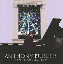 Hymns Collection - Anthony Burger (CD, 2008, Spring Hill Music)