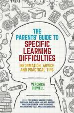 The Parent's Guide to Specific Learning Difficulties, Veronica Bidwell