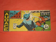 PICCOLO RANGER 4°SERIE IV°-N°43 DEL 1961- STRISCIA -COLLANA AUDACE-araldo +altre