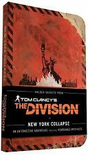 Tom Clancy's The Division: New York Collapse, Alex Irvine, Melcher Media, Ubisof