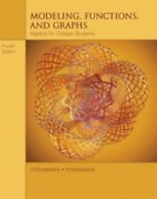 Modeling, Functions, and Graphs: Algebra for College Students by Yoshiwara