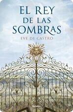 El Rey de las sombras Spanish Edition)