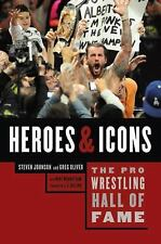 The Pro Wrestling Hall of Fame: Heroes & Icons (Pro Wrestling Hall of Fame serie