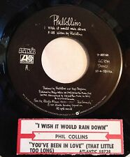 Phil Collins 45 I Wish It Would Rain Down / You've Been In Love That Little w/ts
