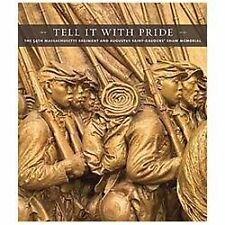 Tell It With Pride: The 54th Massachusetts Regiment and Augustus Saint-Gaudens S