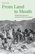 "From Land to Mouth: The Agricultural ""Economy"" of the Wola of the New Guinea Hig"