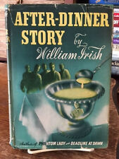 WILLIAM IRISH 1st in dj. AFTER-DINNER STORY 1944 Marjuana story in it
