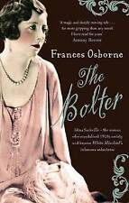 The Bolter: Idina Sackville - The Woman Who Scandalised 1920s Society and...