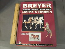 Breyer Horses Riders & Animals Molds & Models By ATkinson Young COLLECTORS BOOK
