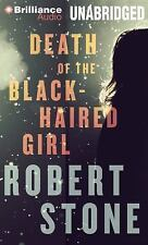 Death of the Black-Haired Girl by Robert Stone (2013, MP3 CD, Unabridged)