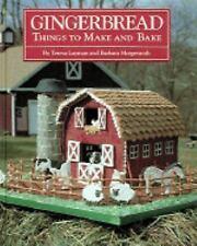 Gingerbread Things to Make & Bake By Teresa Layman Barbara Morgenroth House