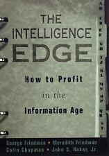 The Intelligence Edge:How to Profit in the Information Age George Friedman hc dj