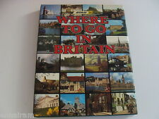 AA-BTA Where to Go in Britain by Automobile Association of Britain 1981 HC
