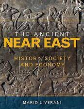 The Ancient Near East History Society & Economy Mario Liverani NEW Archaeology