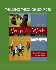 Thinking Through Sources for Ways of the World, Volume 1 by Robert W. Strayer...
