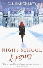 Night School: Legacy: Number 2 in series, Daugherty, C. J., New condition, Book