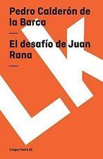 El Desafio de Juan Rana by Pedro Calderón de la Barca (2014, Paperback)