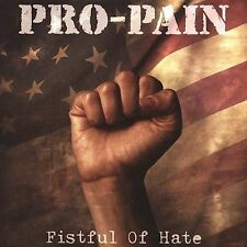 Pro-Pain: Fistful of Hate  Audio CD