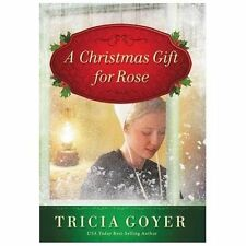 A Christmas Gift for Rose by Tricia Goyer (2013, Hardcover)