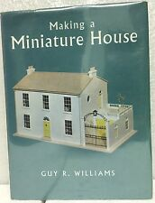 Making a Miniature House - Dollhouse book, hardcover - 1964 - Guy R. Williams