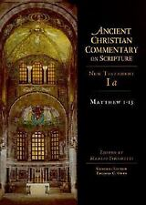 Ancient Christian Commentary on Scripture: Matthew 1-13 NT Volume 1a (2001,...