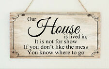 "Beautiful Shabby Plaque "" Our House is not for Show "" Sign Present Chic Gift"
