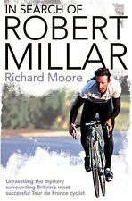 In Search of Robert Millar: Unravelling the Mystery Surrounding Britain's Most S