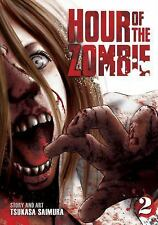 Hour of the Zombie: Hour of the Zombie Vol. 2 by Tsukasa Saimura (Paperback)