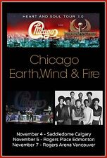 "CHICAGO / EARTH WIND & FIRE ""HEART & SOUL TOUR 2.0"" 2016 CANADA CONCERT POSTER"