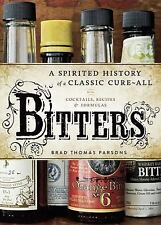 Bitters Cocktail History Book HC Recipes Bartender Brad Thomas Parsons 2011