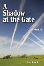 A Shadow at the Gate, Don Bloch, New Books