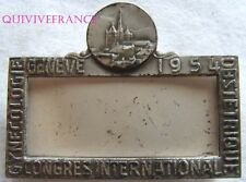 BG5617 - insigne CONGRES INTERNATIONAL GYNECOLOGIE OBSTETRIQUE 1954