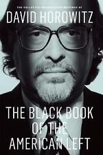The Black Book of the American Left by David Horowitz (2013, Hardcover)