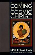 The Coming of the Cosmic Christ: The Healing of Mother Earth and the Birth of a