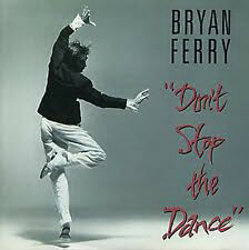 "Bryan Ferry, Don't Stop The Dance, NEW/MINT U.S. promo jukebox 7"" vinyl single"