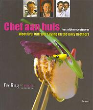 Chef aan huis : Feestelijke recepten van Wout Bru, Christer Elfving en the Boxys