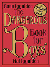 The Dangerous Book for Boys, Conn Iggulden, Hal Iggulden Hardback Book