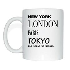 New York, London, Paris, Tokyo, LAS ROZAS DE MADRID Tasse Kaffeetasse