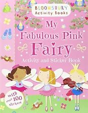 My Fabulous Pink Fairy Activity and Sticker Book (Activity Books for Girls) . Go