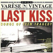Last Kiss: Songs of Teen Tragedy by