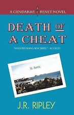 Charles Trenet Crime Novel: Death of a Cheat by J. R. Ripley (2013, Paperback)