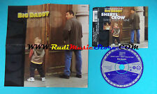 CD Singolo Sheryl Crow Sweet Child O' Mine 667888 5 UK 1999 no lp vhs mc(S22)