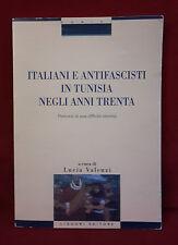 L16   ITALIANI E ANTIFASCISTI IN TUNISIA NEGLI ANNI TRENTA