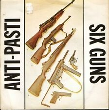 "ANTI-PASTI six guns/now's the time/call the army ROUND 10 uk 1981 7"" PS VG+/VG+"