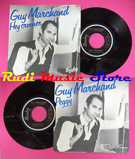 LP 45 7'' GUY MARCHAND Hey crooner Peggy 1977 france BARCLAY 62.294 no*cd mc dvd
