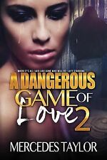 A Dangerous Game of Love 2